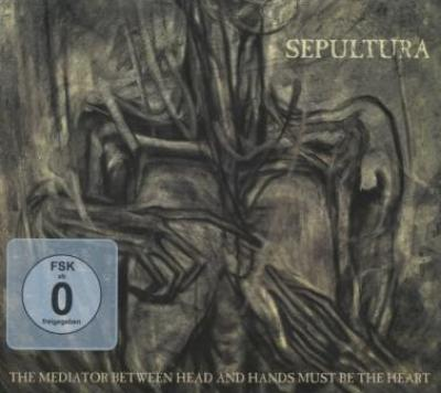 Sepultura - Mediator Between Head And Hands Must Be The Heart (CD+DVD) (cover)