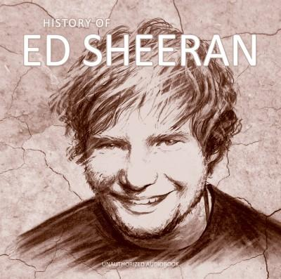 Sheeran, Ed - History of