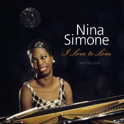 Simone, Nina - I Love To Love (An EP Selection) (LP)