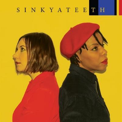 Sink Ya Teeth - Sink Ya Teeth (LP)