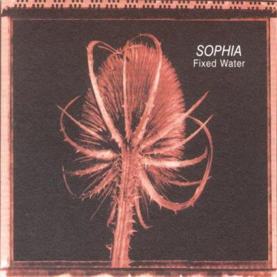 Sophia - Fixed Water (LP)