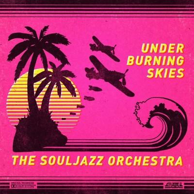 Souljazz Orchestra - Under Burning Skies (Yellow Vinyl) (LP)