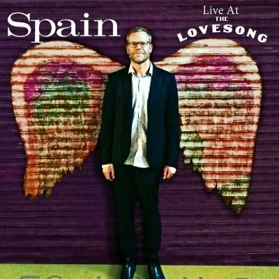 Spain - Live At the Love Song (LP+Download)