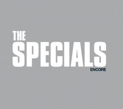 Specials - Encore