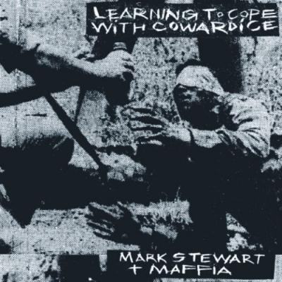 Stewart, Mark & Maffia - Learning To Cope With Cowardice (Lost Tapes) (2LP)