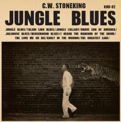 Stoneking, C.W. - Jungle Blues (LP)