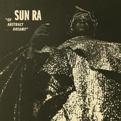 Sun Ra - Of Abstract Dreams (LP)