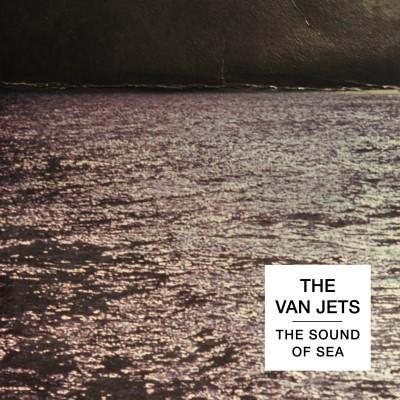 "Van Jets - The Sound Of Sea (10"")"