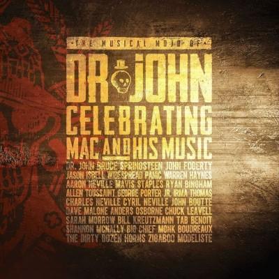 The Musical Mojo Of Dr. John Celebrating Mac And His Music (2CD+DVD)