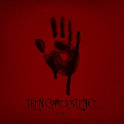 Then Comes Silence - Blood (LP)