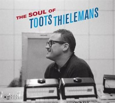 Thielemans, Toots - Soul of (Deluxe)