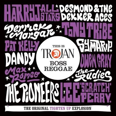 This is Trojan Boss Reggae (The Original Tighten Up Explosion) (2CD)
