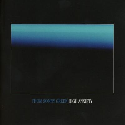 Thom Sonny Green - High Anxiety (LP)