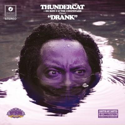 Thundercat + OG Ron C & The Chopstars - Drank (2LP)