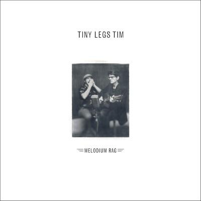 Tiny Legs Tim - Melodium Rag