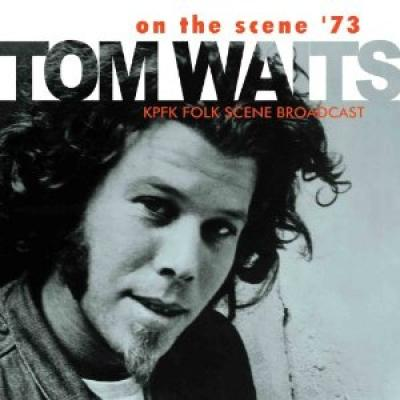 Waits, Tom - On The Scene '73 (cover)