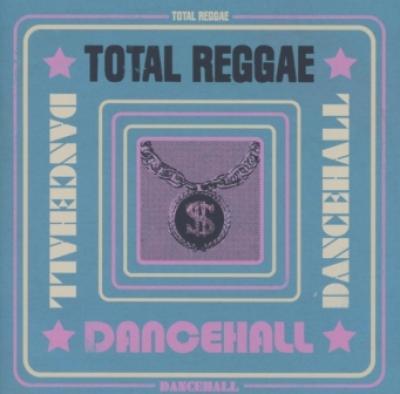 Total Reggae: Dancehall (2CD) (cover)