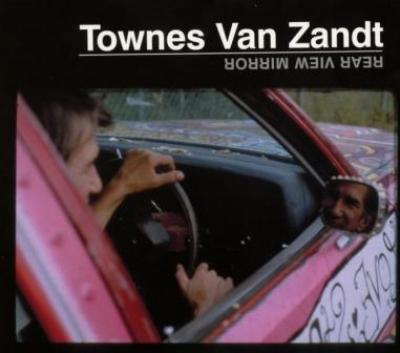 Townes Van Zandt - Rear View Mirror (cover)