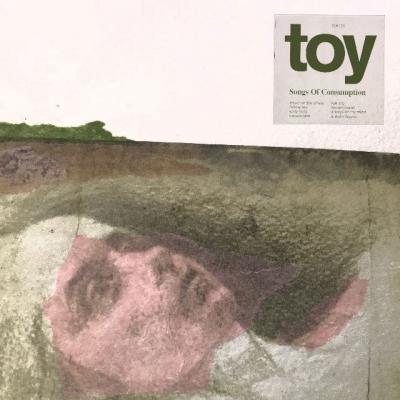 Toy - Songs Of Consumption (Cream Opaque Vinyl) (LP)