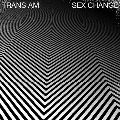 Trans Am - Sex Change (White Vinyl) (LP)
