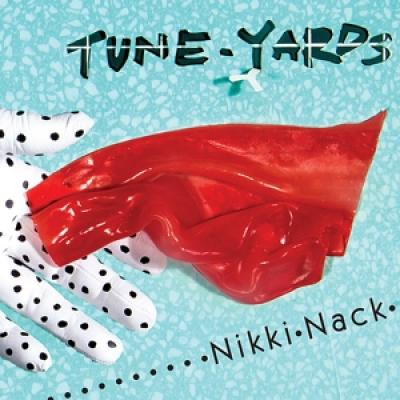 Tune-yards - Nikki Nack -digi- (cover)