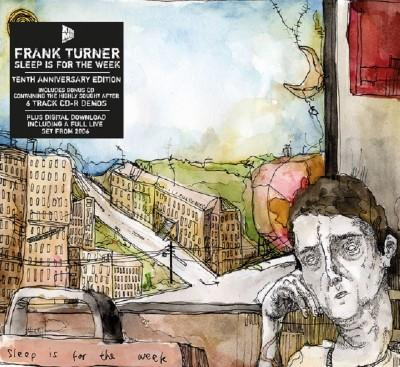 Turner, Frank - Sleep Is For The Week (10th Anniversary) (Deluxe) (2CD)