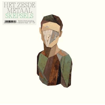 Het Zesde Metaal - Skepsels (Pine Green Vinyl) (LP+CD)