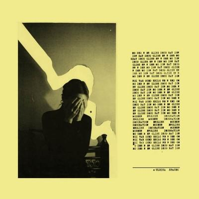"Ulrika Spacek - Modern English Decoration (Yellow Vinyl) (LP+7"")"