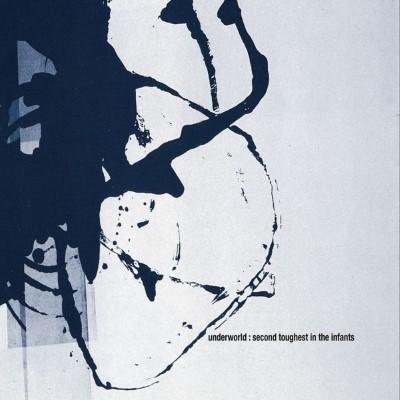 Underworld - Second Thoughest In The Infants (Deluxe) (2CD)