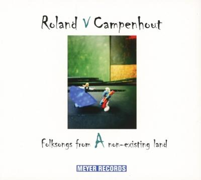 Van Campenhout, Roland - Folksongs From a Non-Existing Land (LP)