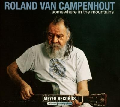 Van Campenhout, Roland - Somewhere In the Mountains (2CD+DVD)