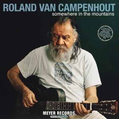 Van Campenhout, Roland - Somewhere In the Mountains (2LP+DVD)