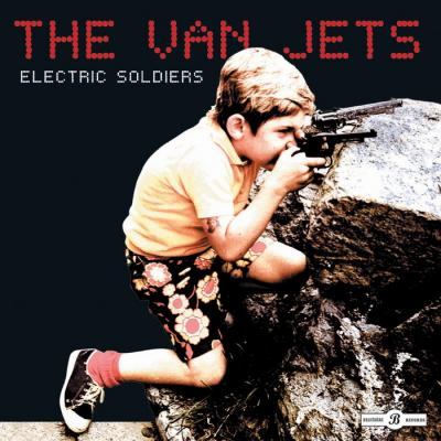 Van Jets, The - Electric Soldiers (cover)