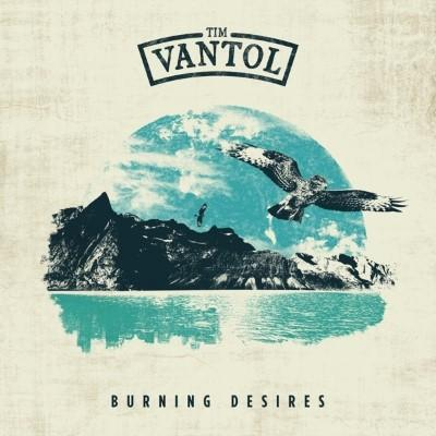 Vantol, Tim - Burning Desires (Coloured Vinyl) (LP)