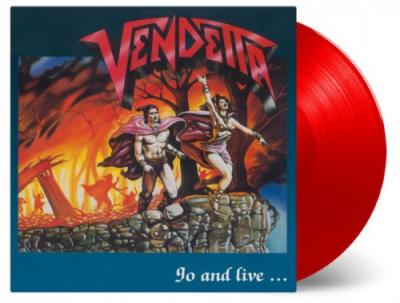 Vendetta - Go and Live Stay and Die (Red Vinyl) (LP)