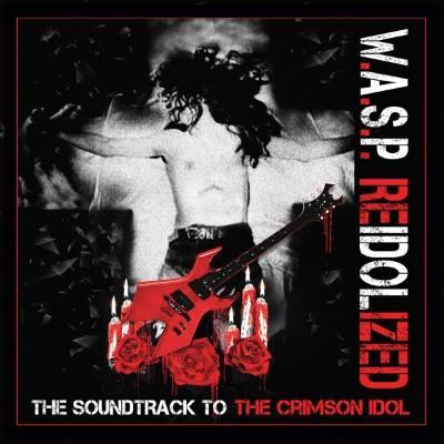 W.A.S.P. - Reidolized (Soundtrack To the Crimson Idol) (2LP+DVD)