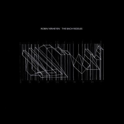 ROBIN VERHEYEN - THE BACH RIDDLES (2LP)