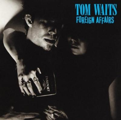 Waits, Tom - Foreign Affairs