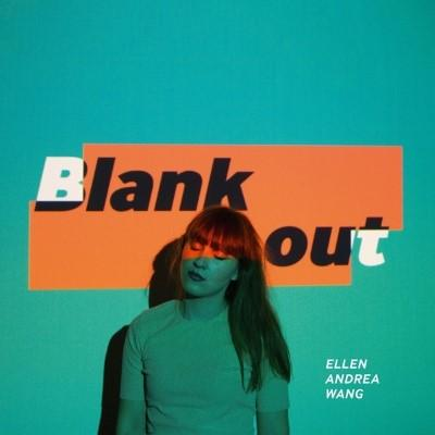 Wang, Ellen Andrea - Blank Out (LP)