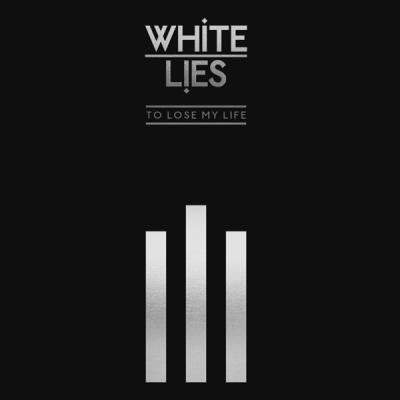 White Lies - To Lose My Life (10Th Anniversary) (2CD)
