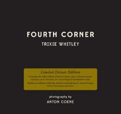 Whitley, Trixie - Fourth Corner (Deluxe) (Limited) (2CD+BOEK) (cover)