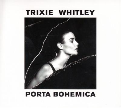 Whitley, Trixie - Porta Bohemica (LP)