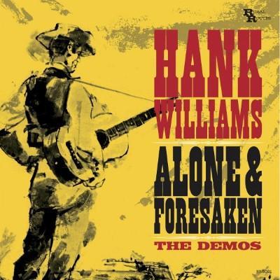 Williams, Hank - Alone & Forsaken (The Demos) (LP)