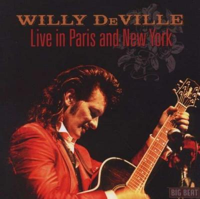Deville, Willy - Live In Paris And New York (cover)