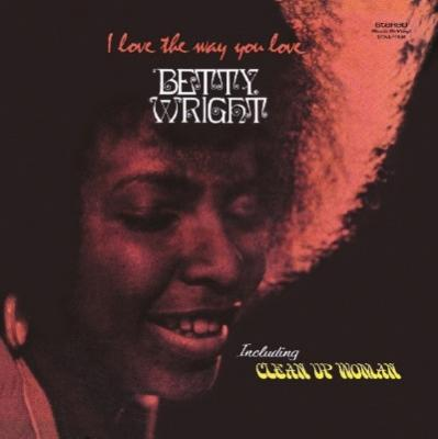 Wright, Betty - I Love the Way You Love (LP)