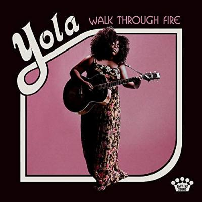 YOLA - Walk Through Fire (LP)