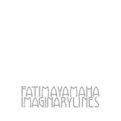 Yamaha, Fatima - Imaginary Lines (LP)