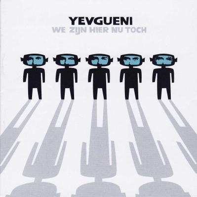Yevgueni - We Zijn Hier Nu Toch (cover)