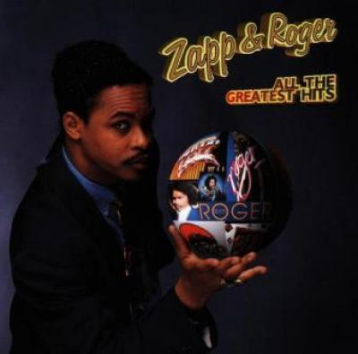 Zapp Amp Roger All The Greatest Hits Bilbo