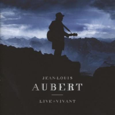 Aubert, Jean-Louis - Live = Vivant (DVD)